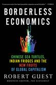 BORDERLESS ECONOMICS by Robert Guest