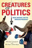 Cover art for CREATURES OF POLITICS