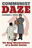 COMMUNIST DAZE by Vladimir  Tsesis