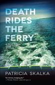 DEATH RIDES THE FERRY
