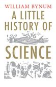 Cover art for A LITTLE HISTORY OF SCIENCE