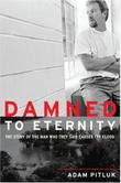 DAMNED TO ETERNITY