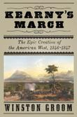 KEARNY'S MARCH by Winston Groom