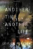 ANOTHER TIME, ANOTHER LIFE