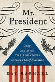 MR. PRESIDENT by Ray Raphael