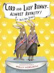 LORD AND LADY BUNNY—ALMOST ROYALTY!