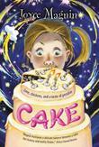 CAKE by Joyce Magnin