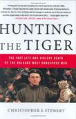 HUNTING THE TIGER