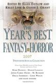 THE YEARS BEST FANTASY AND HORROR 2007 by Ellen Datlow