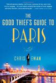 THE GOOD THIEF'S GUIDE TO PARIS by Chris Ewan
