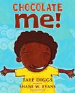 CHOCOLATE ME! by Taye Diggs