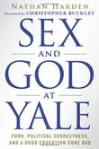 Cover art for SEX AND GOD AT YALE