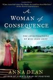 A WOMAN OF CONSEQUENCE by Anna Dean