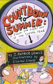 COUNTDOWN TO SUMMER by Patrick J. Lewis
