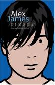 BIT OF A BLUR by Alex James