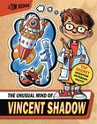 THE UNUSUAL MIND OF VINCENT SHADOW by Tim Kehoe