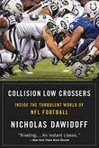 COLLISION LOW CROSSERS by Nicholas Dawidoff