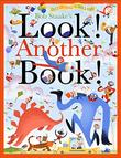 LOOK! ANOTHER BOOK! by Bob Staake