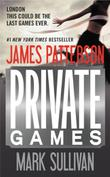 PRIVATE GAMES by Mark Sullivan