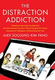 Cover art for THE DISTRACTION ADDICTION