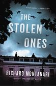 THE STOLEN ONES by Richard Montanari
