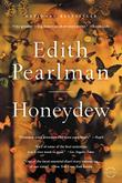 HONEYDEW by Edith Pearlman