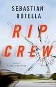 RIP CREW by Sebastian Rotella