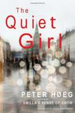 THE QUIET GIRL by Peter Høeg