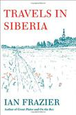 Cover art for TRAVELS IN SIBERIA