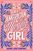 ALL-AMERICAN MUSLIM GIRL by Nadine Jolie Courtney