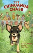 THE CHIHUAHUA CHASE by A.E. Cannon