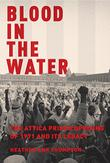 BLOOD IN THE WATER by Heather Ann Thompson