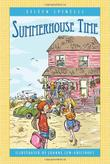 SUMMERHOUSE TIME by Eileen Spinelli