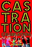 Cover art for CASTRATION CELEBRATION
