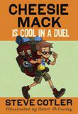 CHEESIE MACK IS COOL IN A DUEL by Steve Cotler