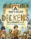 Cover art for A BOY CALLED DICKENS