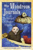 THE WONDEROUS JOURNALS OF DR. WENDELL WELLINGTON WIGGINS