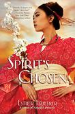 SPIRIT'S CHOSEN by Esther Friesner