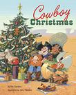 COWBOY CHRISTMAS by Rob Sanders