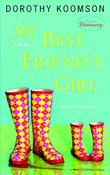 MY BEST FRIEND'S GIRL by Dorothy  Koomson