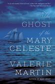 THE GHOST OF THE <i>MARY CELESTE</i>