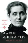 JANE ADDAMS by Louise W. Knight