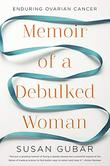 Cover art for MEMOIR OF A DEBULKED WOMAN