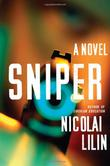 SNIPER by Nicolai Lilin