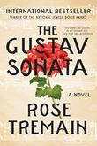 THE GUSTAV SONATA by Rose Tremain