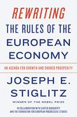 REWRITING THE RULES OF THE EUROPEAN ECONOMY