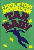 TAR BABY by Toni Morrison