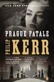 PRAGUE FATALE by Philip Kerr