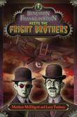 BENJAMIN FRANKLINSTEIN MEETS THE FRIGHT BROTHERS by Matthew McElligott