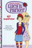 GIRL VS. SUPERSTAR